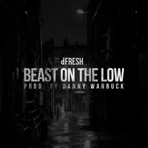 Beast on the Low