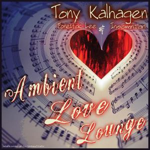 Ambient Love Lounge