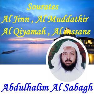 Sourates Al Jinn , Al Muddathir , Al Qiyamah , Al inssane (Quran)