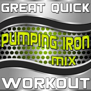 Great Quick Workout (Pumping Iron Mix)