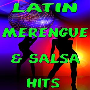 Latin Merengue & Salsa Hits