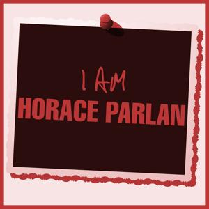 I Am Horace Parlan