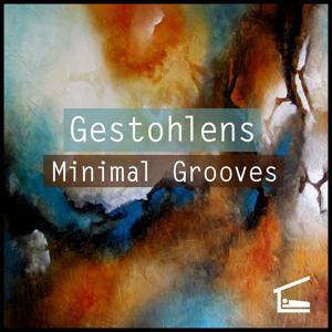 Gestohlens Minimal Grooves