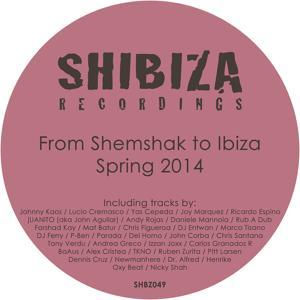 From Shemshak to Ibiza, Spring 2014