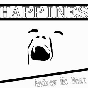 Andrew Mc Beat -Happines-
