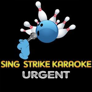 Urgent (Karaoke Version) (Originally Performed By Foreigner)
