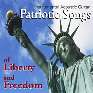 Patriotic Songs of Liberty and Freedom
