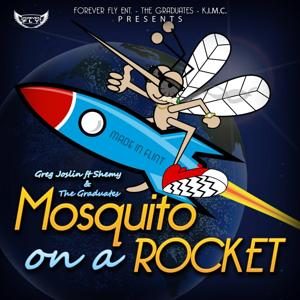Mosquito on a Rocket (feat. Shemy & the Graduates)
