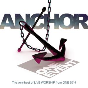 Anchor - Live Worship from One Event 2014 (Live)