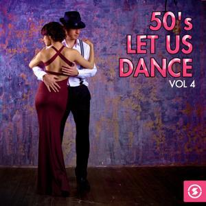 50's: Let Us Dance, Vol. 4