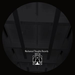 Mechanical Thoughts Records 003