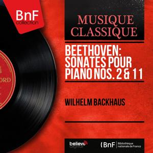 Beethoven: Sonates pour piano Nos. 2 & 11 (Mono Version)