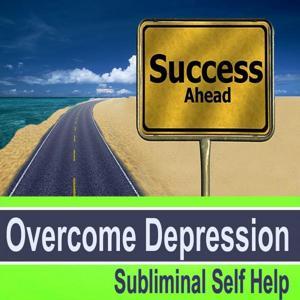 Overcome Depression Subliminal Self Help - Hypnosis Subliminal Music