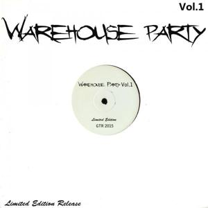 Warehouse Party, Vol. 1