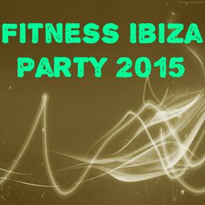 Fitness Ibiza Party 2015 (60 Top Hits Workout Motivation)