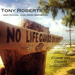 Come on Down (New Orleans Barebones Version) [feat. Michael Jude Ward-Bergeman]