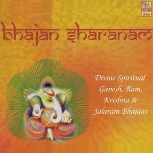 Bhajan Sharanam: Divine Spiritual Ganesh, Ram, Krishna, & Jalaram Bhajans