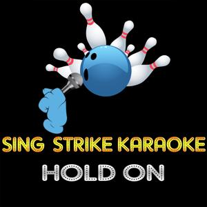 Hold on (Karaoke Version) (Originally Performed By Michael Bublé)