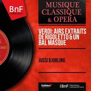Verdi: Airs extraits de Rigoletto & Un bal masqué (Mono Version)