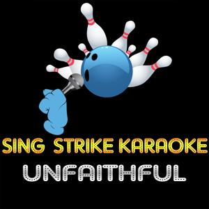 Unfaithful (Karaoke Version) (Originally Performed By Rihanna)