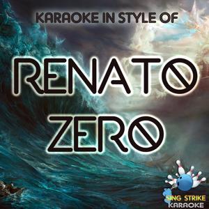 Karaoke In Style Of Renato Zero