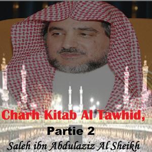Charh Kitab Al Tawhid, Partie 2 (Quran)