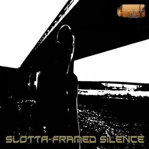 Framed Silence