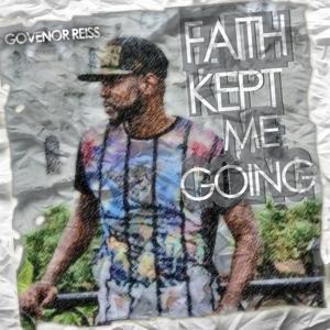 Faith Kept Me Going