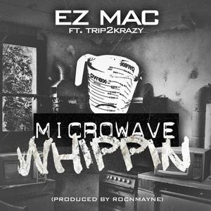 Microwave Whippin (feat. Trip2krazy)