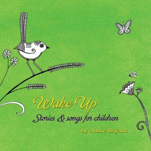 Wake Up: Stories & Songs for Children
