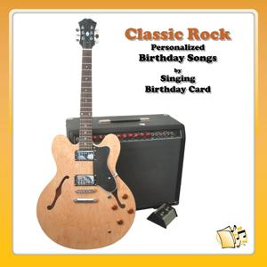 Classic Rock Personalized Birthday Songs