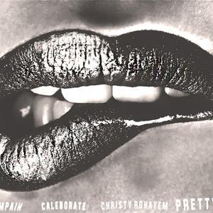 Pretty Girls (feat. Caleborate & Christy Rohayem)