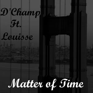 Matter of Time (feat. Louisse)