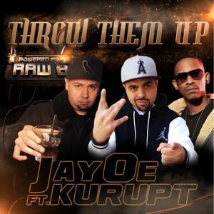 Throw Them Up (feat. Kurupt)