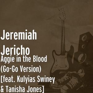 Aggie in the Blood (Go-Go Version) [feat. Kulyias Swiney & Tanisha Jones]
