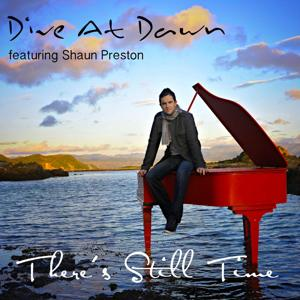 There's Still Time (feat. Shaun Preston)