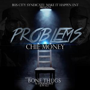 Problems (feat. Bone Thugs n Harmony & W-Ali)