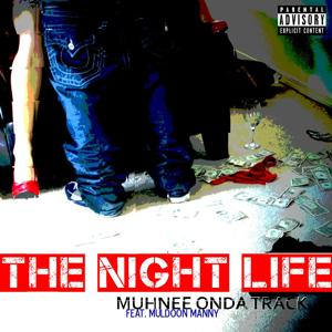 The Night Life (feat. Muldoon Manny)