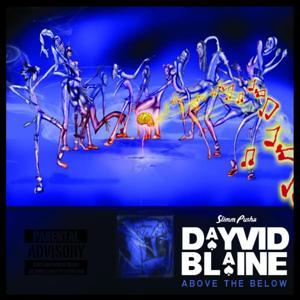 DayvidBlaine : Above the Below
