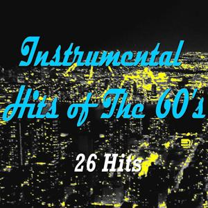 Instrumental Hits of the 60's (26 Hits)