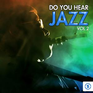 Do You Hear Jazz?, Vol. 2