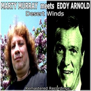 Marty Murray Meets Eddy Arnold