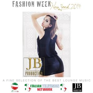 Fashion Week New York 2014 (A Fine Selection of the Best Lounge Music)