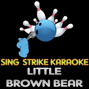 Little Brown Bear (Karaoke Version) (Originally Performed By Malika Ayane feat. Paolo Conte)