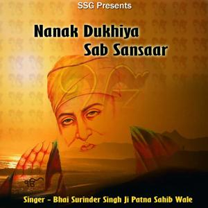 Nanak Dukhiya Sab Sansaar