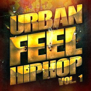 Hip-Hop Urbain, Vol. 1 (Hip-Hop Et Rap Indé Américain)