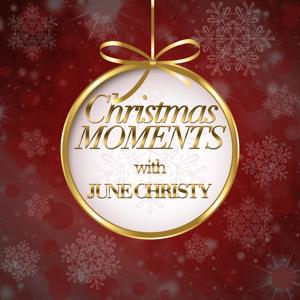 Christmas Moments With June Christy
