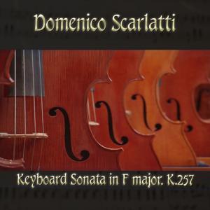 Domenico Scarlatti: Keyboard Sonata in F major, K.257