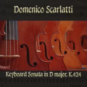 Domenico Scarlatti: Keyboard Sonata in D major, K.424
