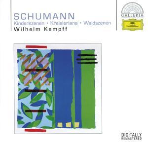 Schumann: Kinderszenen; Kreisleriana; Waldszenen
